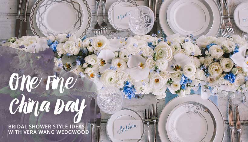 One Fine China Day Bridal Shower